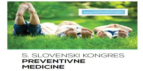 Zbornik izvlečkov 5. slovenskega kongresa preventivne medicine